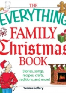 Обложка книги  - Everything Family Christmas Book