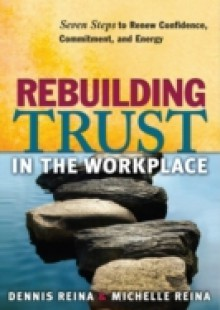 Обложка книги  - Rebuilding Trust in the Workplace