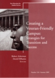 Обложка книги  - Creating a Veteran-Friendly Campus: Strategies for Transition and Success