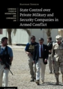 Обложка книги  - State Control over Private Military and Security Companies in Armed Conflict