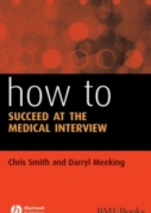 Обложка книги  - How to Succeed at the Medical Interview