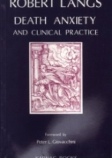 Обложка книги  - Death Anxiety and Clinical Practice