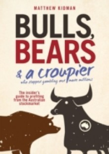 Обложка книги  - Bulls, Bears and a Croupier