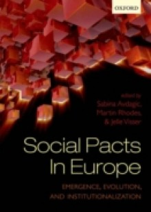 Обложка книги  - Social Pacts in Europe: Emergence, Evolution, and Institutionalization