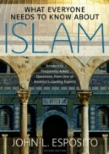 Обложка книги  - What Everyone Needs to Know about Islam