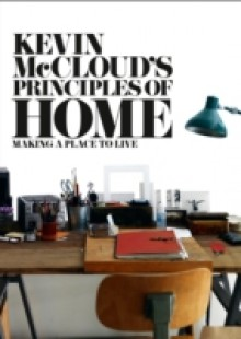 Обложка книги  - Kevin McCloud's Principles of Home