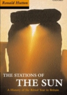 Обложка книги  - Stations of the Sun: A History of the Ritual Year in Britain