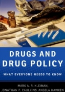 Обложка книги  - Drugs and Drug Policy: What Everyone Needs to KnowRG