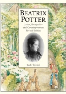 Обложка книги  - Beatrix Potter Artist, Storyteller and Countrywoman