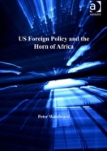 Обложка книги  - US Foreign Policy and the Horn of Africa