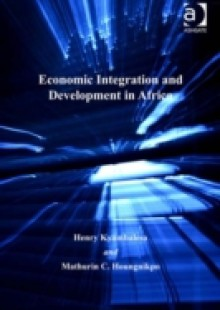 Обложка книги  - Economic Integration and Development in Africa