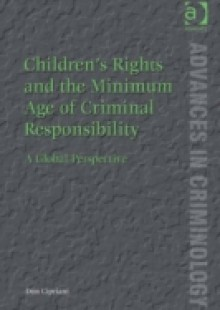 Обложка книги  - Children's Rights and the Minimum Age of Criminal Responsibility