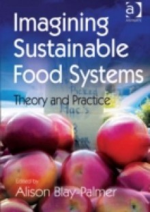 Обложка книги  - Imagining Sustainable Food Systems