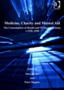 Обложка книги  - Medicine, Charity and Mutual Aid