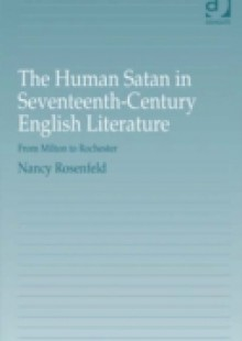 Обложка книги  - Human Satan in Seventeenth-Century English Literature