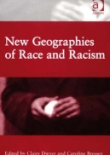 Обложка книги  - New Geographies of Race and Racism