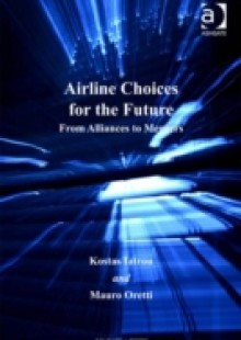 Обложка книги  - Airline Choices for the Future