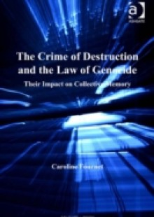 Обложка книги  - Crime of Destruction and the Law of Genocide