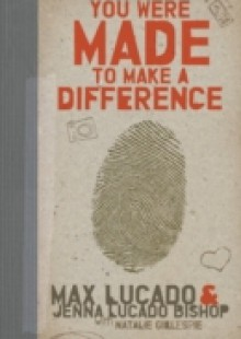 Обложка книги  - You Were Made to Make a Difference