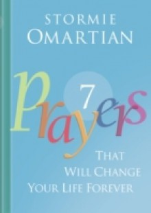 Обложка книги  - Seven Prayers That Will Change Your Life Forever