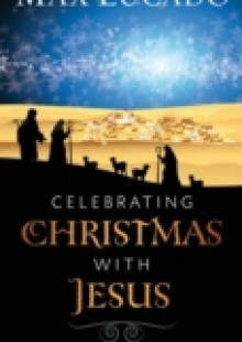 Обложка книги  - Celebrating Christmas with Jesus
