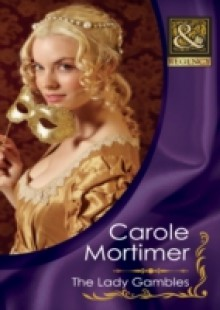 Обложка книги  - Lady Gambles (Mills & Boon Historical) (The Copeland Sisters, Book 2)