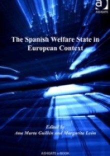 Обложка книги  - Spanish Welfare State in European Context