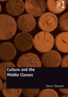 Обложка книги  - Culture and the Middle Classes