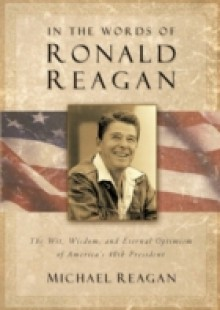 Обложка книги  - In the Words of Ronald Reagan