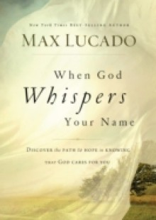 Обложка книги  - When God Whispers Your Name