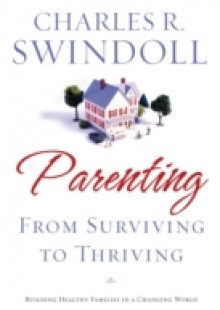 Обложка книги  - Parenting: From Surviving to Thriving
