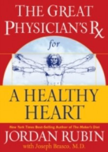 Обложка книги  - Great Physician's Rx for a Healthy Heart