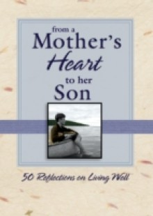 Обложка книги  - From a Mother's Heart to Her Son
