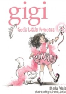 Обложка книги  - Gigi, God's Little Princess