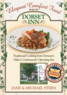 Обложка книги  - Elegant Comfort Food from Dorset Inn