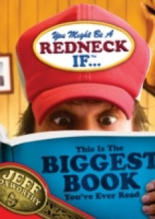 Обложка книги  - You Might Be A Redneck If …This Is The Biggest Book You've Ever Read
