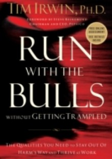 Обложка книги  - Run With the Bulls Without Getting Trampled