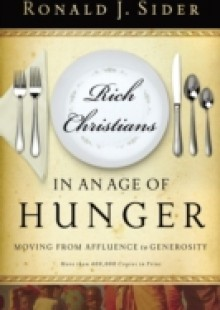 Обложка книги  - Rich Christians in an Age of Hunger