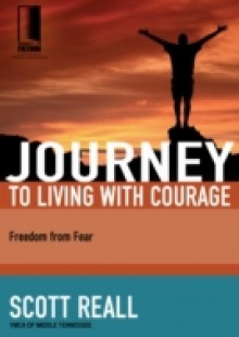 Обложка книги  - Journey to Living with Courage