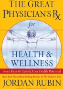 Обложка книги  - Great Physician's Rx for Health and Wellness