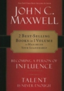 Обложка книги  - Maxwell 2-in-1 Becoming a Person of Influence & Talent Is Never Enough