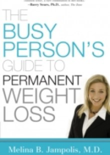 Обложка книги  - Busy Person's Guide to Permanent Weight Loss