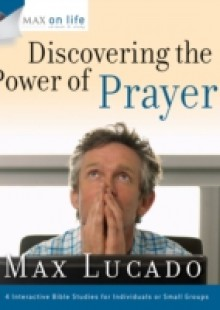 Обложка книги  - Max on Life: Discovering the Power of Prayer