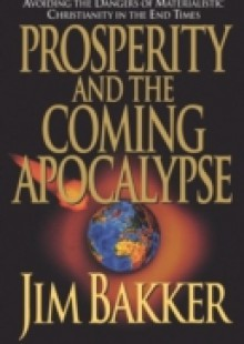 Обложка книги  - Prosperity and the Coming Apocalyspe