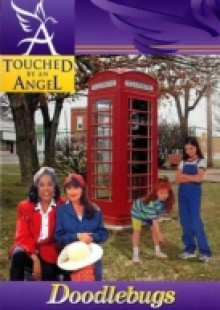 Обложка книги  - Touched By An Angel Fiction Series: Doodlebugs