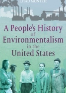 Обложка книги  - People's History of Environmentalism in the United States