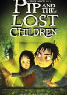 Обложка книги  - Spindlewood: 3: Pip and the Lost Children