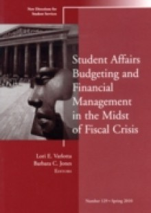 Обложка книги  - Student Affairs Budgeting and Financial Management in the Midst of Fiscal Crisis