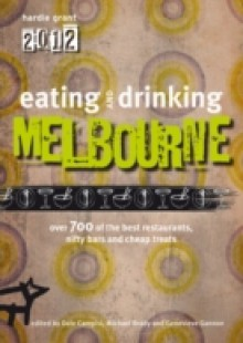 Обложка книги  - Eating and Drinking Melbourne