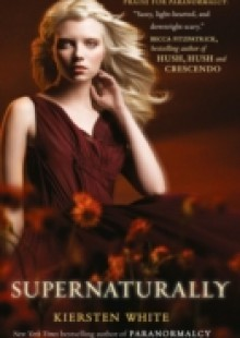Обложка книги  - Supernaturally (Paranormalcy, Book 2)